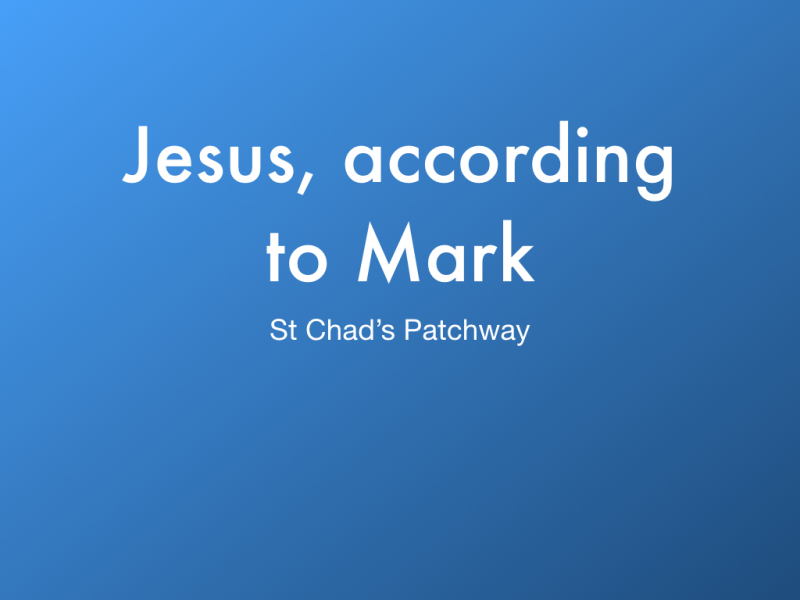 Jesus according to Mark title slide.001